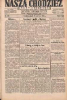 Nasza Chodzież: dziennik poświęcony obronie interesów narodowych na zachodnich ziemiach Polski 1931.06.19 R.9(2) Nr139