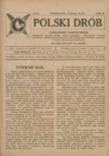 Polski Drób: czasopismo ilustrowane poświęcone hodowli drobiu, gołębi rasowych i pocztowych, ptactwa ozdobnego i śpiewającego, królikow, psów, kotów oraz sprawom przemysłu i handlu produktami drobiowemi 1924.05.18 R.3 Nr10