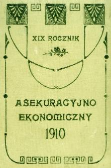 Rocznik Asekuracyjno-Ekonomiczny. 1910. R.19