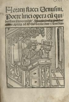 Opera, cum commentis Porphyrionis, Mancinelli, Acronis et Landini et quibusdam annotationibus Iacobi Locher