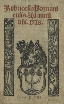 Rubricella Posnaniensis. Ad annu[m] d[omi]ni 1518