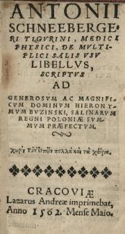 [...] De multiplici salis usu libellus scriptus ad [...] Hieronymum Buzinski, Salinarum Regni Poloniae summum praefectum