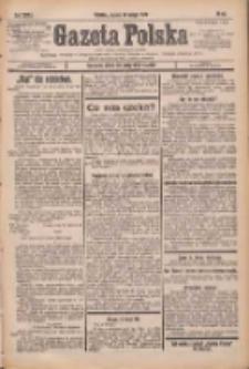 Gazeta Polska: codzienne pismo polsko-katolickie dla wszystkich stanów 1932.02.19 R.36 Nr40