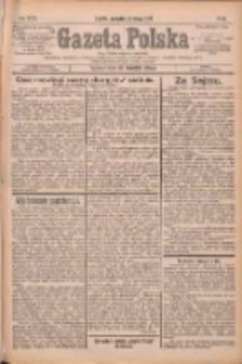 Gazeta Polska: codzienne pismo polsko-katolickie dla wszystkich stanów 1932.02.25 R.36 Nr45