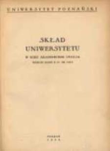 Uniwersytet Poznański: skład Uniwersytetu w roku akademickim 1953/54 według stanu z 31. XII. 1953