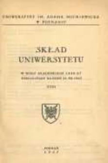 Uniwersytet im. Adama Mickiewicza w Poznaniu: skład Uniwersytetu w roku akademickim 1956/57 wedlug stanu na dzień 31. XII. 1956