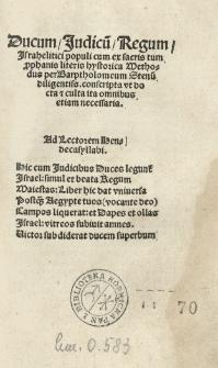 Ducum, judicum, regum Israhelitici populi cum ex sacris tum prophanis literis hystorica methodus per Bartholomaeum Stenum [...] conscripta [...]