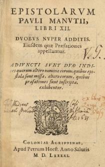 Epistolarum [...] Libri XII Duobus nuper additis. Adiuncti sunt duo indices [...]