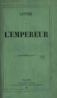 Lettre à l'Empereur