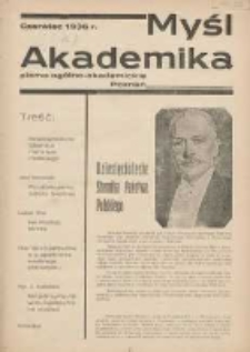 Myśl Akademicka: pismo ogólno-akademickie Poznań 1936 czerwiec R.6 Nr7