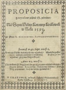 Proposicia z wyrokow pisma S. zebrana na Seym Walny Koronny Krakowski w roku 1595. Przez [...]