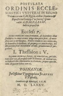 Postulata ordinis ecclesiastici universi in Regno Poloniae coram S.M. Regia ordine Senatorio et Equestri in Comitiis Varsaviens[ibus] Generalib[us] A[nno] [...] 1585 [rom.] habitis proposita. [Wyd.] (Jakub Brzeźnicki)