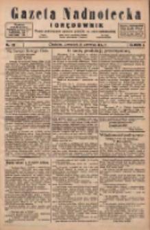 Gazeta Nadnotecka i Orędownik: pismo poświęcone sprawie polskiej na ziemi nadnoteckiej 1924.06.19 R.4 Nr139