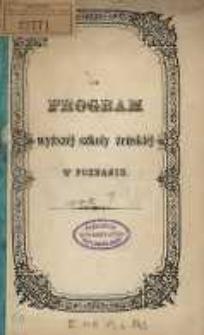 Program wyższej szkoły żeńskiéj w Poznaniu.