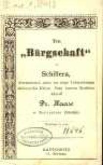 """Ten """"Bürgschaft"""" od Schillera übersetzowoł, nieco tez ztego Uebersetzungu nieboscycka Kzięza Pana fararza Koehlera ukrodł Dr. Haase w Szczecinie (Stettin)."""