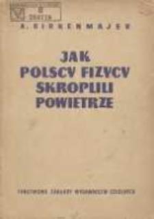 Jak polscy fizycy skroplili powietrze