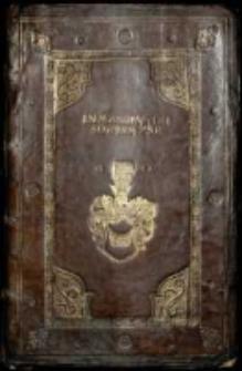 Tomus Primus Epistolarum, Legationum, Responsorum et Rerum Gestarum Serenissimi Principis Sigismundi Primi Regis Poloniae et Magni Ducis Lithuanie Annorum 1506-1511.