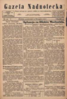 Gazeta Nadnotecka: pismo poświęcone sprawie polskiej na ziemi nadnoteckiej 1922.11.13 R.2 Nr131