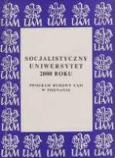 Socjalistyczny uniwersytet 2000 roku: program budowy UAM w Poznaniu