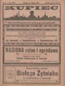 Kupiec Tygodnik: najstarszy i największy tygodnik kupiecko- przemysłowy w Polsce; centralny organ organizacyj kupieckich zachodniej Polski 1924.02.22 R.18 Nr8