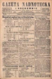 Gazeta Nadnotecka i Orędownik: pismo poświęcone sprawie polskiej na ziemi nadnoteckiej 1928.03.06 R.8 Nr54