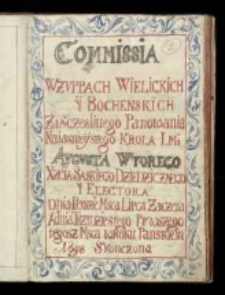 Commissia W żuppach Wielickich Y Bochenskich Za