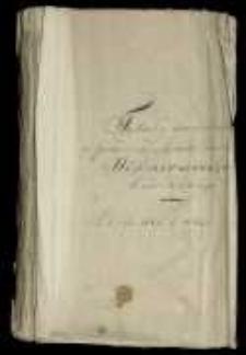 Tytuły dokumentów do panowania Michała Korybuta Wiśniowieckiego Krola Polskiego od Roku 1668 do 1673
