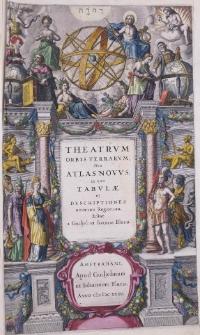 Theatrum orbis terrarum sive Atlas novus in quo tabulae et descriptiones omnium regionum, editae a Guiljel et Ioanne Blaeu.