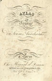 Atlas du voyage du Jeune Anacharsis. (Par [Jean Denis] Barbié du Bocage). Gravé par Giraldon Bovinet.