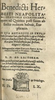 Benedicti Herbesti [...] Orationis Ciceronianae quam ad Quirites post suum ab exilio reditum habuit, Explicatio