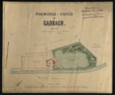 Podwórze i ogród w Gądkach. Pomierzył i wyrysował w czerwcu 1881 roku A. Kamz.