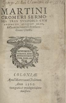 [...] Sermones tres synodici : cum adiunctis aliquot aliis et carmine iuvenili de resurrectione Christi [...]