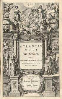Atlantis novi pars secunda, exhibens Germaniam Inferiorem, Galliam, Helvetiam, atque Hispaniam