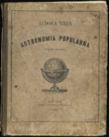 Budowa nieba czyli astronomia popularna figurami objaśniona