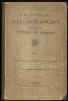 F. W. Putzgera Atlas historyczny [...]. Wyd. polskie oprac. J. Lewicki i Wł. Bojarski.