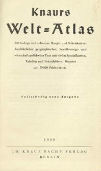 Knaurs Welt=Atlas 130 farbige und schwarze Haupt- und Nebenkarten [...].