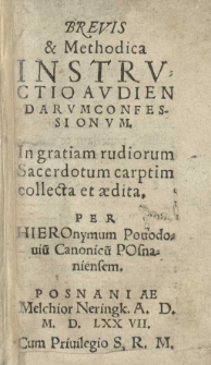Brevis et methodica instructio audiendarum confessionum [...] per [...]
