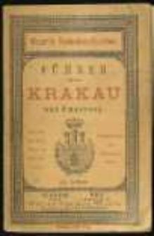 Führer durch Krakau und Umgebung. Mit Plan der Staadt, Karte von Galizien, Ungarn, Siebenbürgen und Eisenbahnkarte.