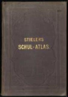 Ad. Stieler's Schul-Atlas über alle Theile der Erde [...].