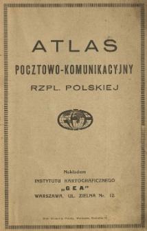 Atlas pocztowo-komunikacyjny Rzpl. Polskiej.