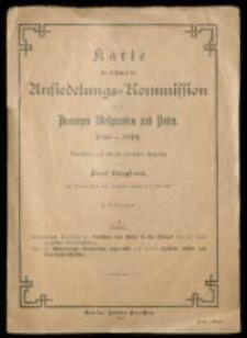 Karte der Thätigkeit der Ansiedlungs=kommission für die Provinzen Westpreussen und Posen: 1886-1899 auf Vogels Karte des Deutschen Reichs