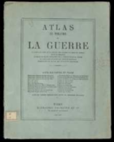 Atlas du théatre de la guerre il cartes de l'est de la France, des Vallées du Rhin, du Neckar et de la Moselle
