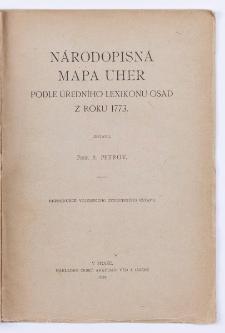 Národopismá mapa Uher podle Úředního lexikonu osad z r. 1773.