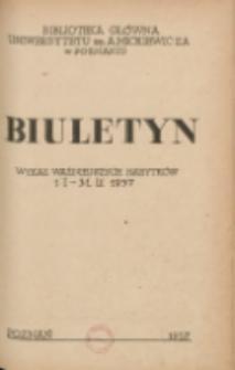 Biuletyn.Wykaz Ważniejszych Nabytków 1 I - 31 III 1957