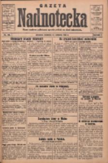 Gazeta Nadnotecka: pismo narodowe poświęcone sprawie polskiej na ziemi nadnoteckiej 1932.08.14 R.12 Nr186