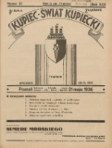Kupiec-Świat Kupiecki; pisma złączone; oficjalny organ kupiectwa Polski Zachodniej 1936.05.21 R.30 Nr21
