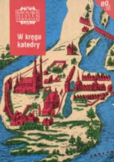 Kronika Miasta Poznania 2003 Nr1 ; W kręgu katedry