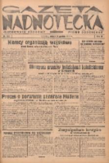 Gazeta Nadnotecka (Orędownik Kresowy): pismo codzienne 1938.12.10 R.18 Nr282