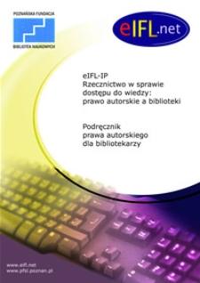 eIFL-IP Rzecznictwo w sprawie dostępu do wiedzy: prawo autorskie a biblioteki