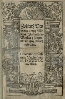 Zołtarz Dawidow, przez Mistrza Valanthego Wrobla z Poznania na rzecż polską wylożony